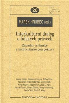 Interkulturní dialog o lidských právech. - Marek Hrubec