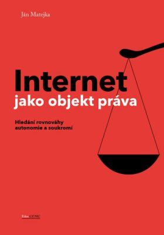 Internet jako objekt práva - Jan Matějka
