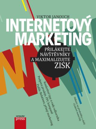 Internetový marketing - Viktor Janouch - e-kniha