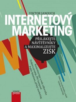 Internetový marketing - Viktor Janouch