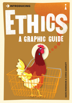 Introducing Ethics: A Graphic Guide - Dave Robinson
