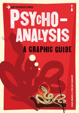 Introducing Psychoanalysis: A Graphic Guide - Ivan Ward