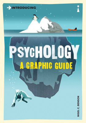 Introducing Psychology: A Graphic Guide - Benson