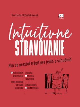 Intuitívne stravovanie (slovensky) - Bronnikova Svetlana