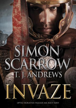 Invaze - Simon Scarrow, T. J. Andrews