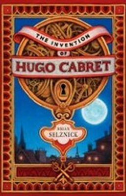 Invention of Hugo Cabret - Brian Selznick