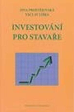 Investování pro stavaře - Prostějovská Zita