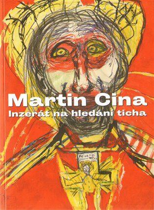 Inzerát na hledání ticha - Martin Cina,