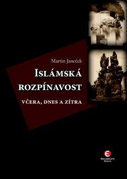 Islámská rozpínavost - Martin Janeček