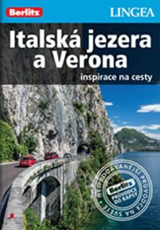 Italská jezera a Verona - Inspirace na cesty - neuveden