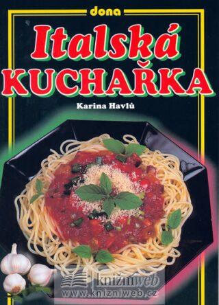 Italská kuchařka - Karina Havlů