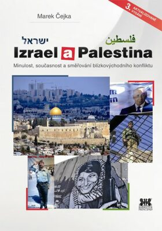 Izrael a Palestina - Marek Čejka