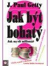 Jak být bohatý - Paul J. Getty