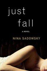Just Fall - Nina Sadowsky