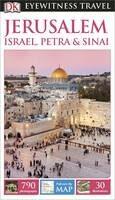 Jerusalem, Israel, Petra & Sinai - DK Eyewitness Travel Guide - Dorling Kindersley