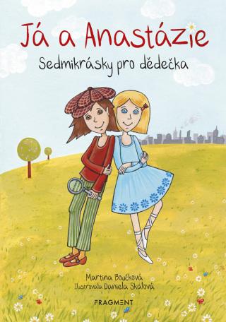 Já a Anastázie - Martina Boučková