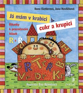 Já mám v krabici cukr a krupici - Ilona Eichlerová, Jana Havlíčková