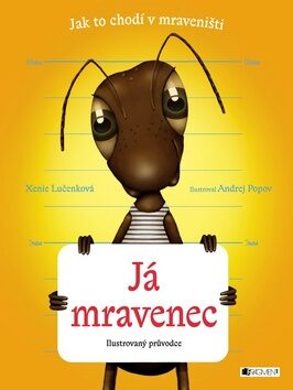 Já mravenec - Xenie Lučenková