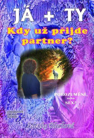 JÁ + TY - Zdenka Blechová