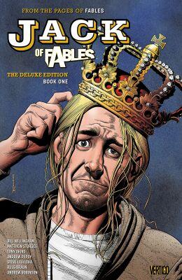 Jack of Fables: Deluxe Book 1 - Bill Willingham, Lillah Sturges