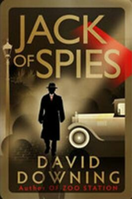 Jack of Spies - David Downing