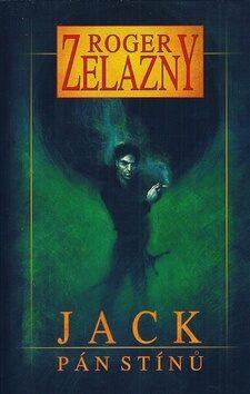 Jack Pán stínů - Roger Zelazny