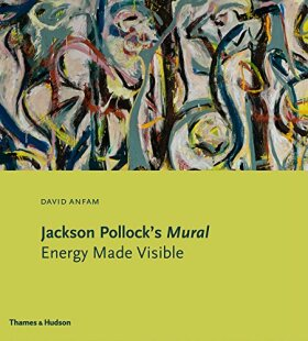 Jackson Pollock's Mural: Energy Made Visible - Anfam