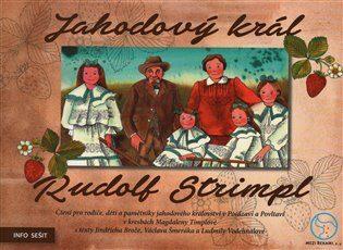 Jahodový král – Rudolf Strimpl - Kolektiv