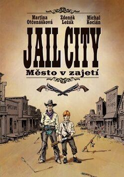 Jail City - Zdeněk Ležák, Martina Otčenášková