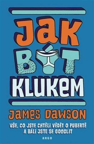 Jak být klukem - James Dawson