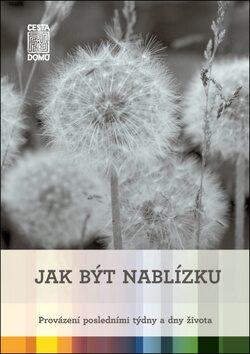 Jak být nablízku - Martina Špinková, Daniela Tausch-Flammer
