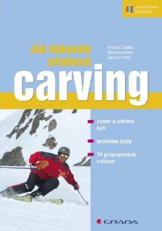 Jak dokonale zvládnout carving - Kolektiv