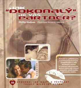 Jak dokonalý je Váš partner? - Phillip Hodson