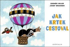 Jak Krtek cestoval - Zdeněk Miler