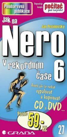 Jak na Nero 6 - Jan Pecinovský - e-kniha