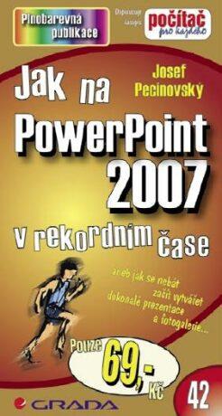 Jak na PowerPoint 2007 - Josef Pecinovský - e-kniha