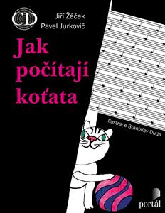 Jak počítají koťata + CD - Jiří Žáček, Pavel Jurkovič