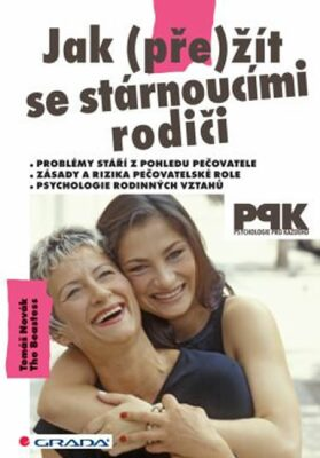Grada Jak (pře)žít se stárnoucími rodiči - Tomáš Novák