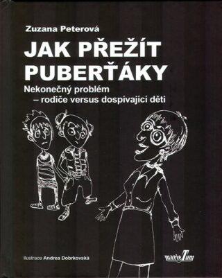 Jak přežít puberťáky - Zuzana Peterová