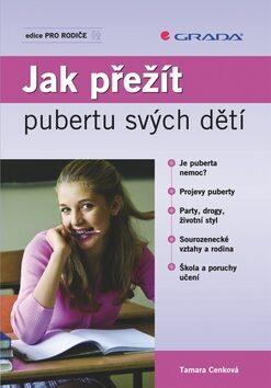 Jak přežít pubertu svých dětí - Tamara Cenková