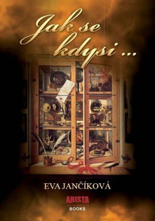 Jak se kdysi - Eva Jančíková
