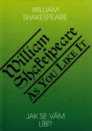 Jak se vám líbí?/As You Like It - William Shakespeare