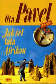 Jak šel táta Afrikou - Ota Pavel