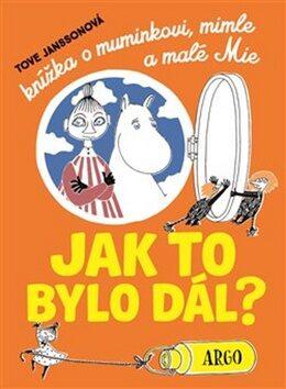 Knížka o muminkovi, mimle a malé Mie - Tove Janssonová