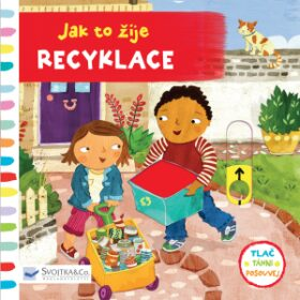 Jak to žije - Recyklace - Christiane Engel