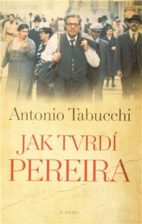 Jak tvrdí Pereira - Antonio Tabucchi