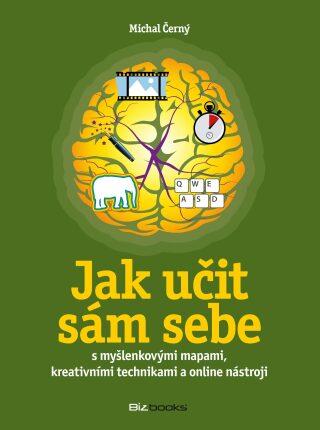 Jak učit sám sebe - Michal Černý - e-kniha