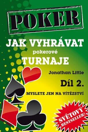 Jak vyhrávat pokerové turnaje 2 - Jonathan Little