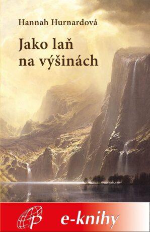 Levně Jako laň na výšinách - Hannah Hurnardová - e-kniha