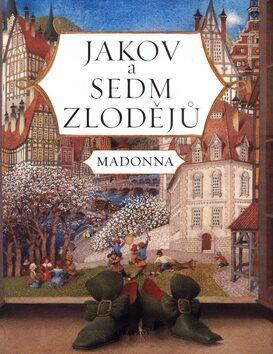 Jakov a sedm zlodějů - Madonna, Gennadij Spirin